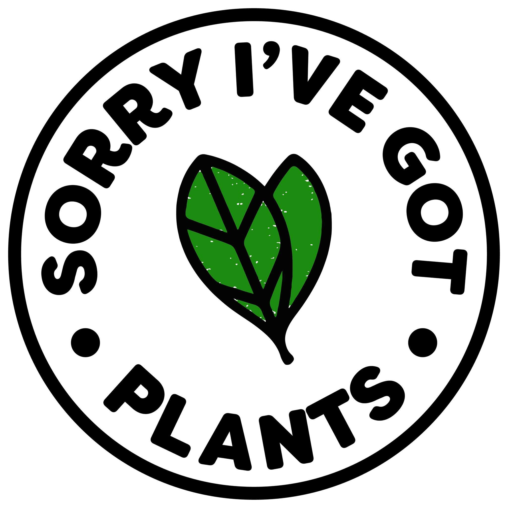 Sorry I've got plants pretzels
